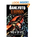 The Bane of Yoto - Bloodmoon: Birth of the Beast