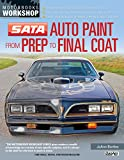 Image of SATA Auto Paint from Prep to Final Coat (Motorbooks Workshop)