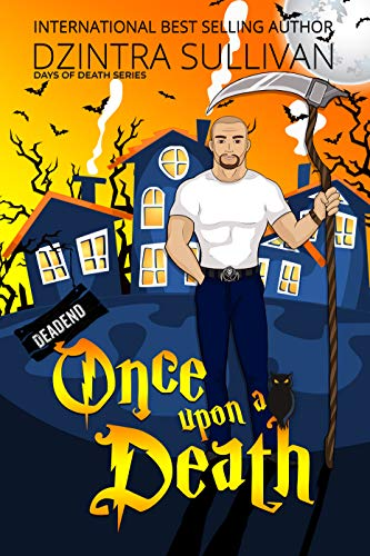 Once Upon A Death (Days Of Death Series Book 1) by [Sullivan , Dzintra]
