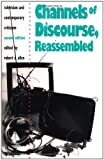 Channels of Discourse, Reassembled, , 0807843741