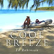 Cool Breeze: Trawler Trash, Book 6 | Ed Robinson