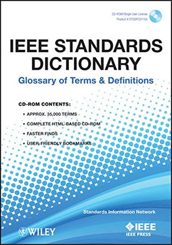 IEEE Standards Dictionary: Glossary of Terms and Definitions (Technical Terms In Electronics And Communication Engineering)