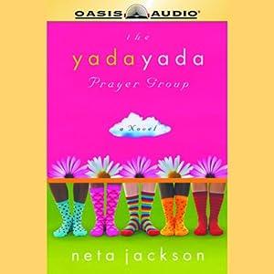 The Yada Yada Prayer Group Audiobook
