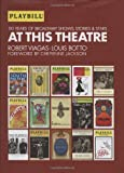 At This Theatre, Louis Botto and Robert Viagas, 1557837643