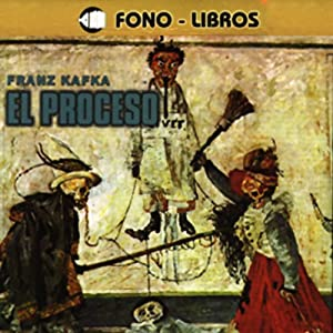 El Proceso [The Trial] Audiobook