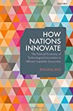 How Nations Innovate: The Political Economy of Technological Innovation in Affluent Capitalist Economies
