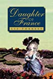 Daughter of France, Liz Forrest, 1425787940
