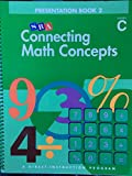 img - for Connecting Math Concepts, 2003 Edition, Level C Presentation Book 2 (Direct Instruction) book / textbook / text book