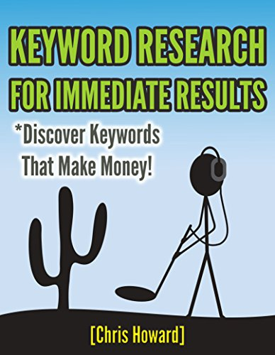 Discover Keywords That Make Money: keyword research for immediate results