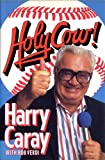 Holy Cow!, Harry Caray and Bob Verdi, 0394574184