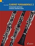 Clarinet Fundamentals Volume 2, Reiner Wehle, 379575805X
