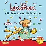 Maxi-Pixi Nr. 56: Leo Lausemaus will nicht in den Kindergarten