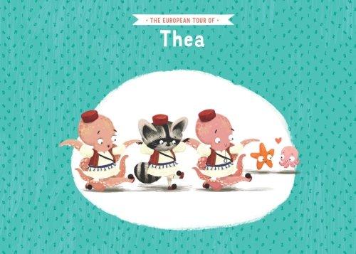 The European tour of Thea
