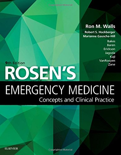 Rosen's Emergency Medicine: Concepts and Clinical Practice: Volume - 1&2, 9e by Elsevier