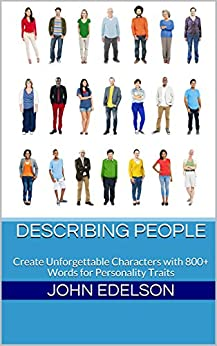 Describing People: Create Unforgettable Characters with