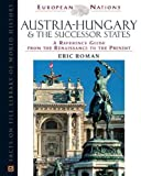 img - for Austria-Hungary and the Successor States: A Reference Guide from the Renaissance to the Present (European Nations) book / textbook / text book