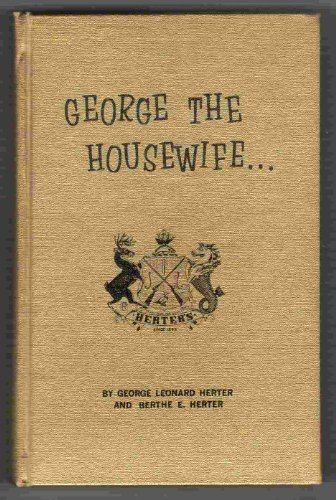George the Housewife And How to Diet and Never be Hungry