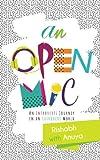 An Open Mic : An Introverts Journey in an Extrovert World