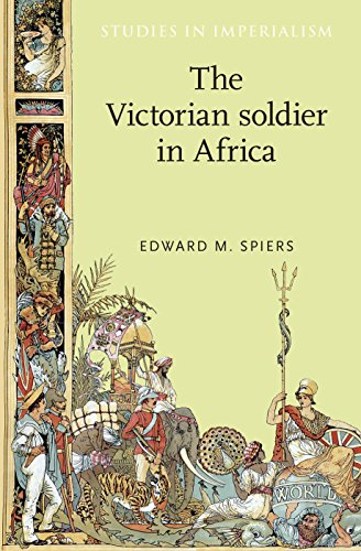 (The Victorian soldier in Africa (Studies in)