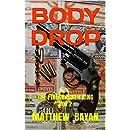 BODY DROP: THE FIRECRACKER KING Vol 2