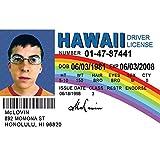Signs 4 Fun NMLID McLovin Id License's Driver's