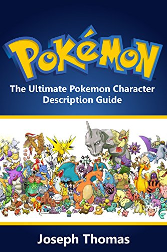 Pokemon: The Ultimate Pokemon Character Description Guide (Pokémon) (Pokemon character guide Book 1) Photo