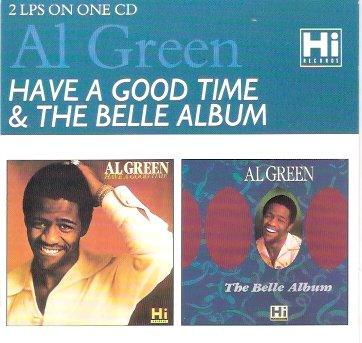 The Belle Album! Have a Good (Al Green Belle Album)