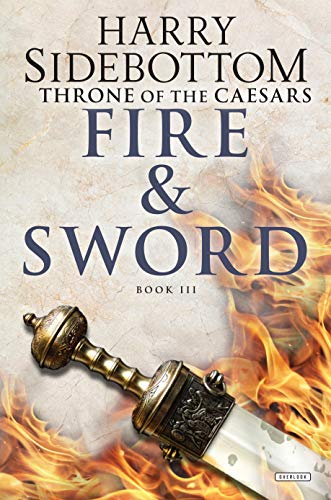 Fire and Sword: Throne of Caesars: Book Three