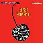 Blueprints for Building Better Girls | Elissa Schappell