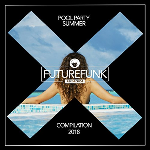 Pool Party (Summer '18)