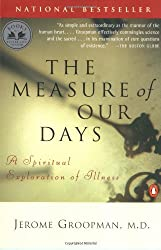 Measure of Our Days: A Spiritual Exploration of Illness