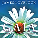 Gaia: A New Look at Life on Earth  | James Lovelock