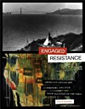 Engaged Resistance: American Indian Art, Literature, and Film from Alcatraz to the NMAI (William and Bettye Nowlin Series in Art, History, and Culture of the Western Hemisphere (Paperback))