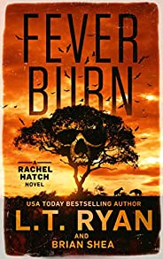 Fever Burn (Rachel Hatch Book 3)