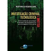 Investigação Criminal Tecnológica Volume 1 (Portuguese Edition)
