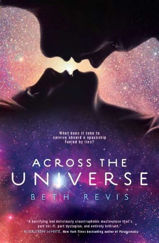 Across the Universe by Beth Revis (2011-01-11)