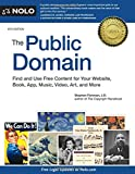 img - for Public Domain, The: How to Find & Use Copyright-Free Writings, Music, Art & More book / textbook / text book