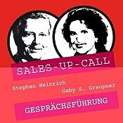 Gesprächsführung (Sales-up-Call) | Stephan Heinrich, Gaby S. Graupner