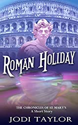 Roman Holiday (The Chronicles of St Mary)