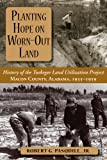 Planting Hope on Worn-Out Land, Robert G. Pasquill, 1588382052