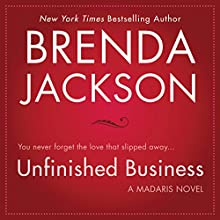 Unfinished Business Audiobook by Brenda Jackson Narrated by Pete Ohms