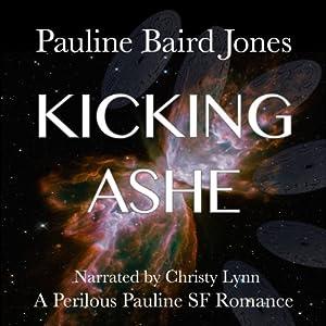 Kicking Ashe Audiobook