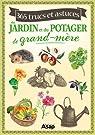Jardin et potager : 365 trucs et astuces de grand-mère par Vinet