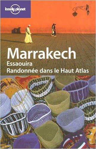 Téléchargement Marrakech Essaouira : Randonnée dans le Haut Atlas epub, pdf