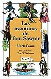 Las aventuras de Tom Sawyer (Spanish Edition)