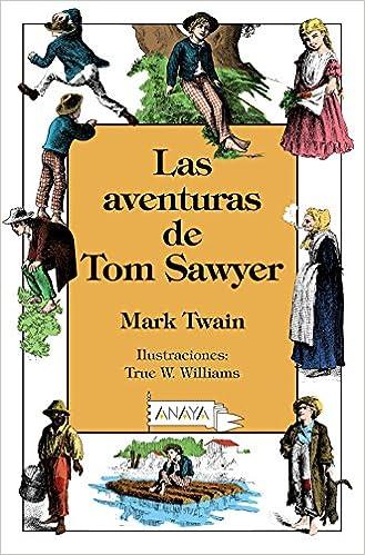 Las aventuras de Tom Sawyer Literatura Infantil 6-11 Años ...