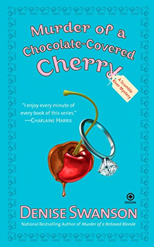 Murder of a Chocolate-Covered Cherry (Scumble River Mysteries, Book ()