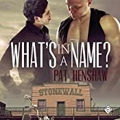 What's in a Name?: Foothills Pride Stories, Book 1 | Pat Henshaw