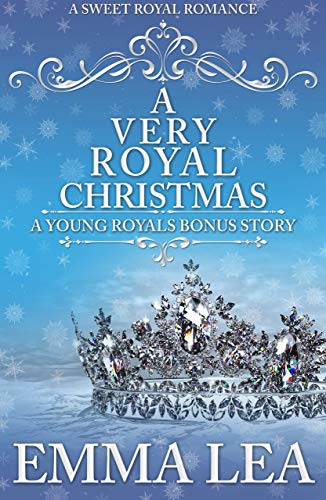 A Very Royal Christmas: A Sweet Royal Romance (The Young Royals)