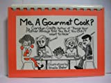 img - for Me, A Gourmet Cook? book / textbook / text book
